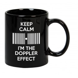 Taza Keep Calm I'm the Doppler effect