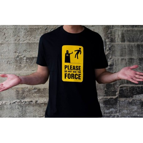 Camiseta Do not use The Force